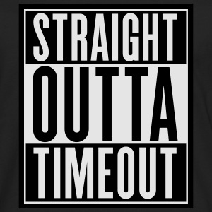 Straight Outta Timeout Baby & Toddler Shirts - Men's Premium Long Sleeve T-Shirt