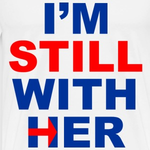 im still with her | men tee white - Men's Premium T-Shirt