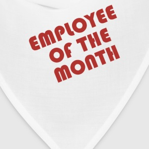 Employee Of The Month - Bandana