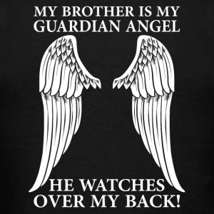 My Brother Is My Guardian Angel Long Sleeve Shirts - Men's T-Shirt
