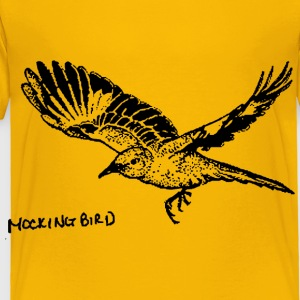 Mockingbird - Toddler Premium T-Shirt
