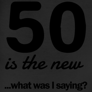 50 is the new...what was I saying? T-Shirts - Leggings