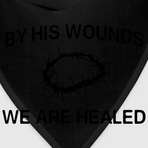 By his hands we are healed T-Shirts - Bandana