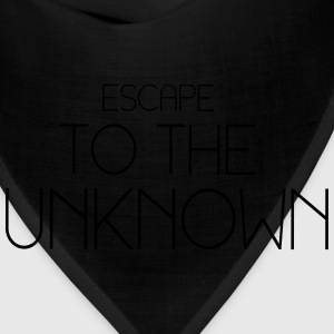 Escape to the unknown T-Shirts - Bandana