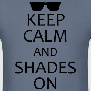 keep calm and shades on T-Shirts - Men's T-Shirt