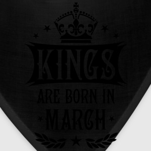 Kings are born in March King Birthday Gift Vintage - Bandana