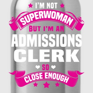 Admissions Clerk T-Shirts - Water Bottle