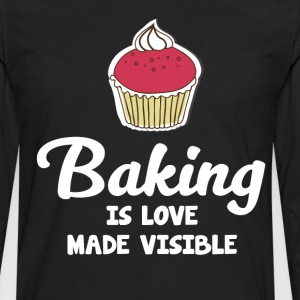 Baking is Love Made Visible Baker Cupcake T-Shirt T-Shirts - Men's Premium Long Sleeve T-Shirt