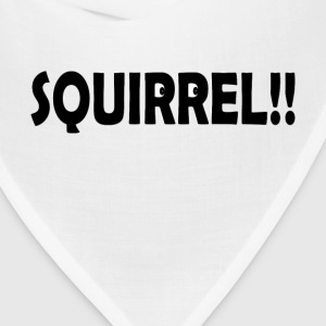SQUIRREL!! - Bandana