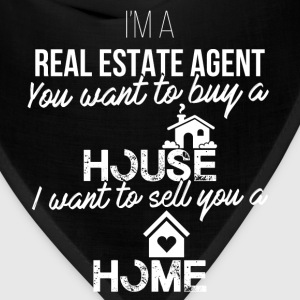 Real Estate Agent - I'm a real estate agent. You w - Bandana