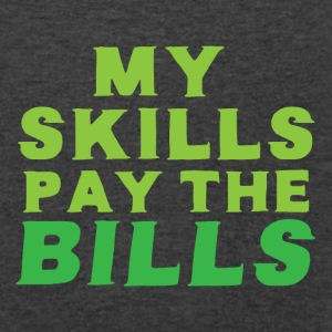 My skills pay the bills Bags & backpacks - Men's V-Neck T-Shirt by Canvas