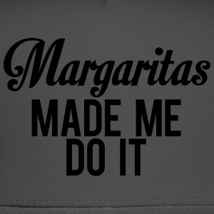 Margaritas Made Me Do It T-Shirts - Trucker Cap