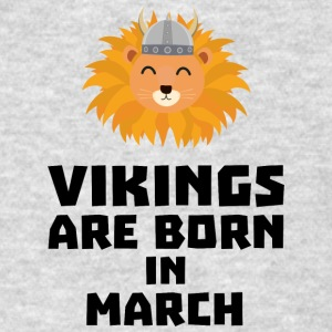 Vikings are born in March Sqjc0 Sportswear - Men's T-Shirt