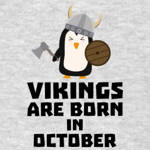 Vikings are born in October Svb06 Sportswear - Men's T-Shirt