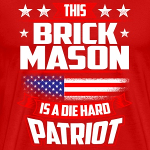 4th Of July Brick Mason Shirt Gift Sportswear - Men's Premium T-Shirt