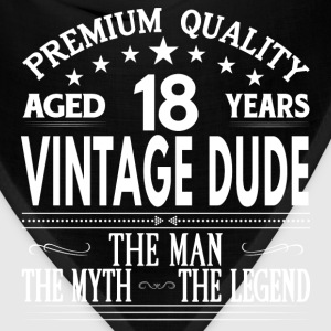 VINTAGE DUDE AGED 18 YEARS T-Shirts - Bandana