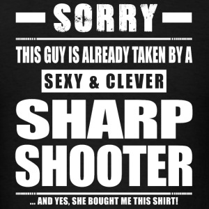 Guy Taken - Sharpshooter Shirt Gift Shooter Sportswear - Men's T-Shirt