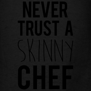 A Skinny Chef Funny Quote Bags & backpacks - Men's T-Shirt