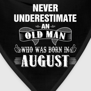 Never Underestimate An Old Man Who Was Born In Au T-Shirts - Bandana