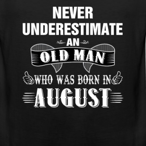 Never Underestimate An Old Man Who Was Born In Au T-Shirts - Men's Premium Tank