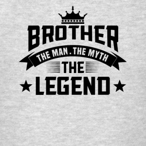 Brother the Man the Myth the Legend Sportswear - Men's T-Shirt
