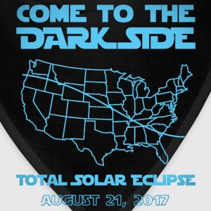 Come To The Dark Side Total Solar Eclipse  - Bandana