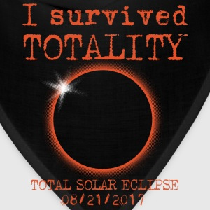 Survived Totality Total Solar Eclipse  - Bandana