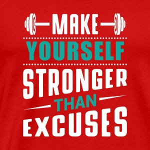 Stronger than excuses Sportswear - Men's Premium T-Shirt