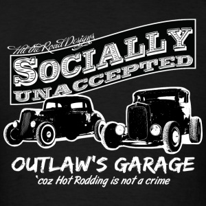 Outlaw's Garage. Socially unaccepted Hot Rods. Two Hot-Rods. For dark apparel. - Men's T-Shirt