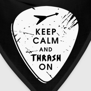 Keep calm and thrash on - Bandana
