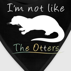 Otters - I'm not like the Otters - Bandana