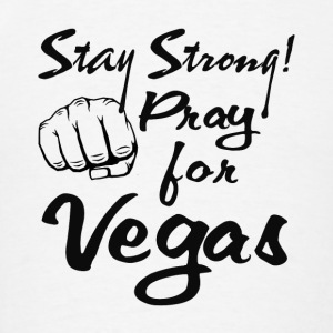 stay strong - pray for las vegas T shirt Sportswear - Men's T-Shirt