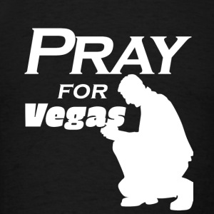 pray for las vegas T shirt Sportswear - Men's T-Shirt