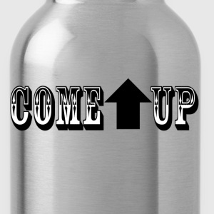 Come Up Shirt - Water Bottle
