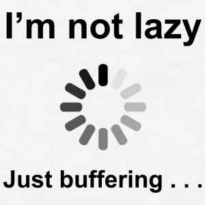 I'm Not Lazy - Just Buffering (Black) Bottles & Mu - Men's T-Shirt
