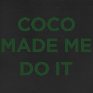 coco made me do it T-Shirts - Leggings
