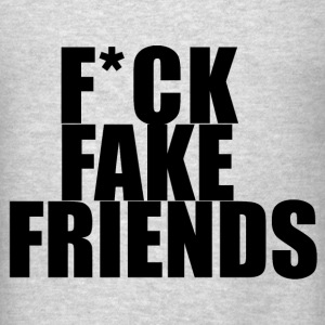 Fuck fake friends Long Sleeve Shirts - Men's T-Shirt