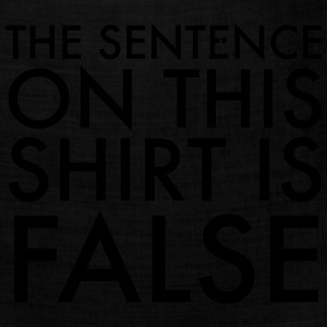 False Sentence T-Shirts - Bandana