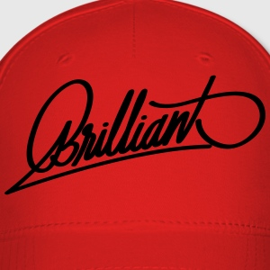 Brilliant - Baseball Cap