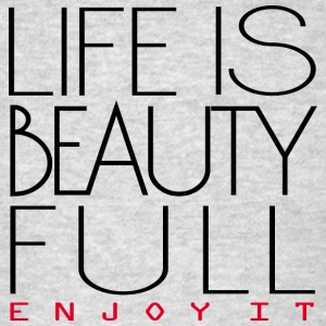 Life is beautiful Sportswear - Men's T-Shirt