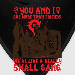 Really small gang - You and I are more than friend - Bandana