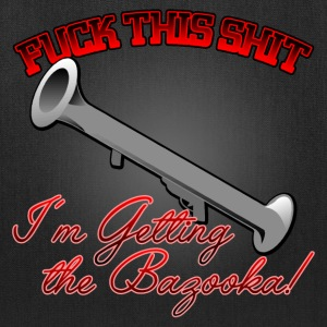 I'm getting the Bazooka! - Tote Bag