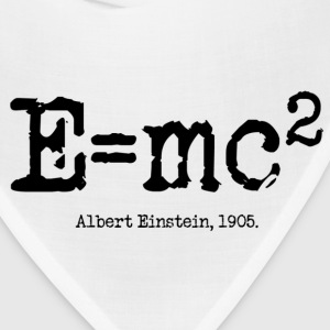 E=mc2 Albert Einstein, 1905 - Bandana