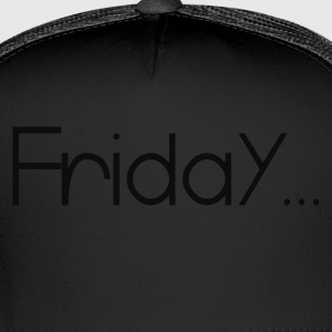 Black Favorite Day Friday T-Shirts - Trucker Cap
