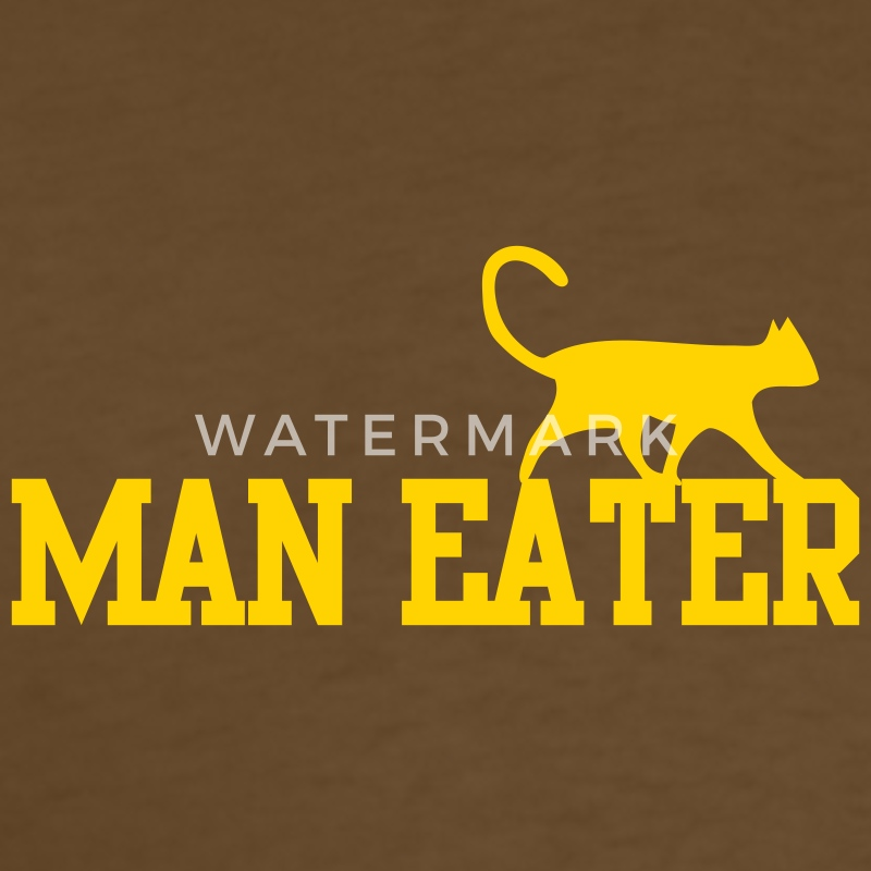 MAN EATER maneater CAT pussy T-Shirts - Men's T-Shirt