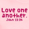Love One Another Women's T-Shirts - Women's T-Shirt