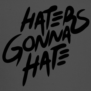 Haters Gonna Hate T-Shirts - stayflyclothing.com - Trucker Cap