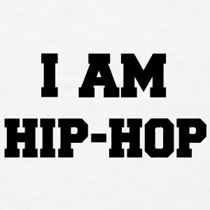 I AM HIP-HOP - Men's T-Shirt