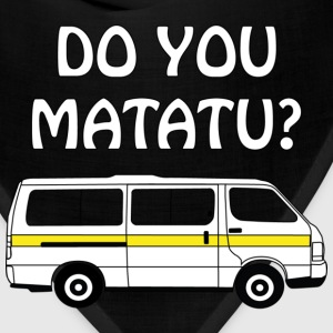 Do You Matatu - Bandana