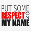 Respect My Name Text - iPhone 6/6s Rubber Case